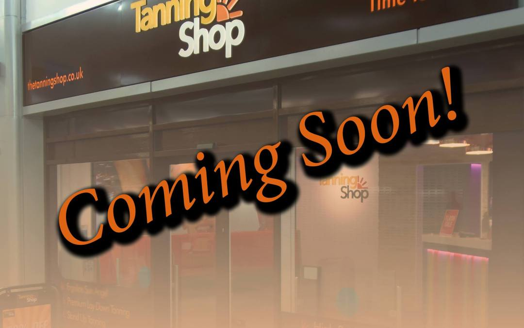 The Tanning Shop is Coming to Greystones & Tallaght